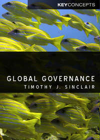Книга Global Governance - Автор Timothy Sinclair