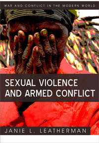Книга Sexual Violence and Armed Conflict - Автор Janie Leatherman