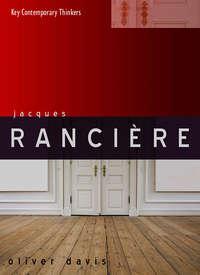 Книга Jacques Rancière - Автор Oliver Davis