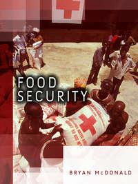 Книга Food Security - Автор Bryan McDonald