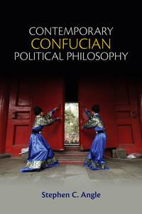 Книга Contemporary Confucian Political Philosophy - Автор Stephen Angle