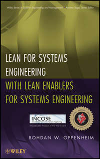 Книга Lean for Systems Engineering with Lean Enablers for Systems Engineering - Автор Bohdan Oppenheim
