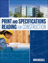 Книга Print and Specifications Reading for Construction - Автор Ron Russell