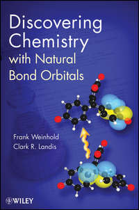 Книга Discovering Chemistry With Natural Bond Orbitals - Автор Frank Weinhold
