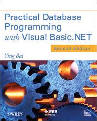 Книга Practical Database Programming with Visual Basic.NET - Автор Ying Bai