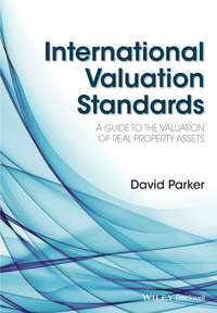 Купить книгу International Valuation Standards. A Guide to the Valuation of Real Property Assets, автора David  Parker