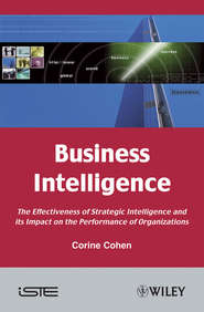 Business Intelligence. The Effectiveness of Strategic Intelligence and its Impact on the Performance of Organizations