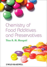 Книга The Chemistry of Food Additives and Preservatives - Автор Titus A. M. Msagati