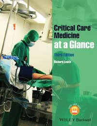Книга Critical Care Medicine at a Glance - Автор Richard Leach