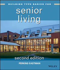 Книга Building Type Basics for Senior Living - Автор Perkins Eastman