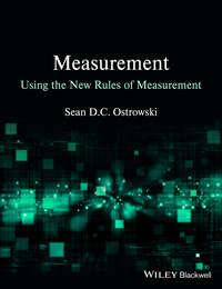Книга Measurement using the New Rules of Measurement - Автор Sean D. C. Ostrowski