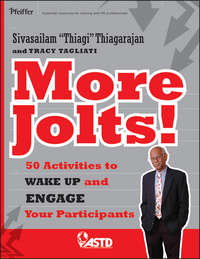 Книга More Jolts! Activities to Wake up and Engage Your Participants - Автор Sivasailam Thiagarajan