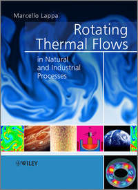 Книга Rotating Thermal Flows in Natural and Industrial Processes - Автор Marcello Lappa