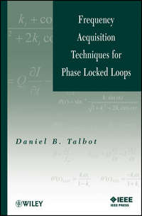 Книга Frequency Acquisition Techniques for Phase Locked Loops - Автор Daniel Talbot