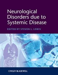 Книга Neurological Disorders due to Systemic Disease - Автор Steven Lewis