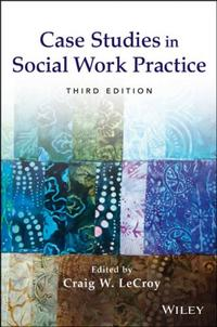 Книга Case Studies in Social Work Practice - Автор Craig LeCroy