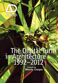 Книга The Digital Turn in Architecture 1992 - 2012 - Автор Mario Carpo