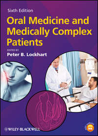 Книга Oral Medicine and Medically Complex Patients - Автор Peter Lockhart