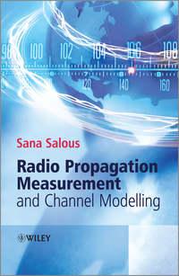 Книга Radio Propagation Measurement and Channel Modelling - Автор Sana Salous