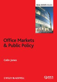Купить книгу Office Markets and Public Policy, автора Colin  Jones