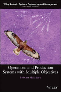 Книга Operations and Production Systems with Multiple Objectives - Автор Behnam Malakooti