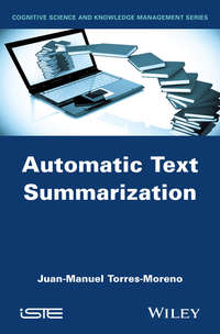 Купить книгу Automatic Text Summarization, автора Juan-Manuel  Torres-Moreno