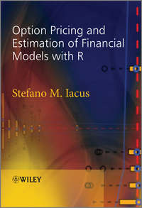 Книга Option Pricing and Estimation of Financial Models with R - Автор Stefano Iacus