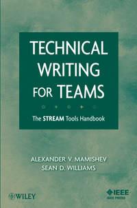 Купить книгу Technical Writing for Teams. The STREAM Tools Handbook, автора