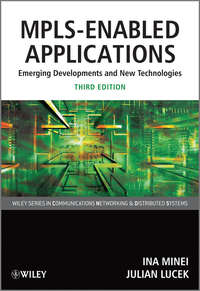 MPLS-Enabled Applications. Emerging Developments and New Technologies