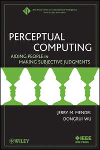 Купить книгу Perceptual Computing. Aiding People in Making Subjective Judgments, автора