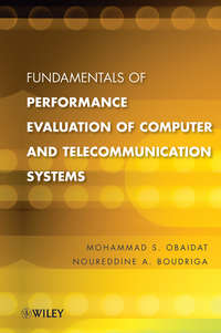 Купить книгу Fundamentals of Performance Evaluation of Computer and Telecommunications Systems, автора