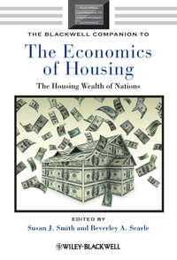 Купить книгу The Blackwell Companion to the Economics of Housing. The Housing Wealth of Nations, автора
