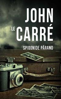 Купить книгу Spioonide pärand, автора Джона Ле Карре