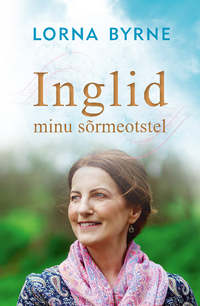 Купить книгу Inglid minu sõrmeotstel, автора Lorna  Byrne