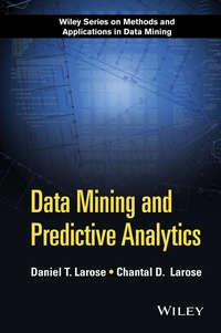 Купить книгу Data Mining and Predictive Analytics, автора