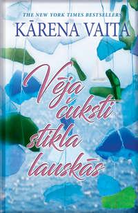 Купить книгу Vēja čuksti stikla lauskās, автора