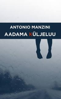 Купить книгу Aadama küljeluu, автора