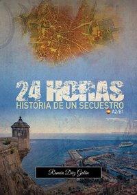 Купить книгу 24 Horas, historia de un secuestro, автора