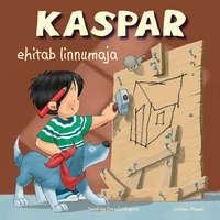 Купить книгу Kaspar ehitab linnumaja, автора