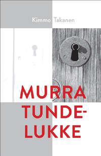 Murra tundelukke - Kimmo Takanen
