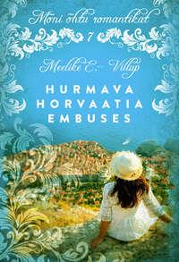 Купить книгу Hurmava Horvaatia embuses, автора