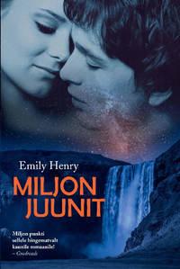 Купить книгу Miljon Juunit, автора Emily Henry