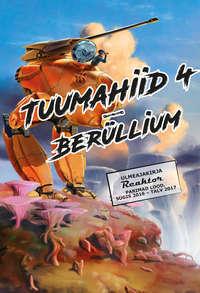 Купить книгу Tuumahiid 4: Berüllium, автора