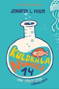 Купить книгу Kuldkala number 14, автора Jennifer L.  Holm