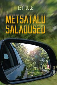 Купить книгу Metsatalu saladused, автора