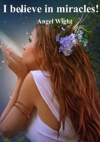 Купить книгу I believe in miracles!, автора
