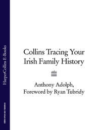 Купить книгу Collins Tracing Your Irish Family History, автора Ryan  Tubridy
