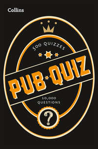 Купить книгу Collins Pub Quiz: 10,000 easy, medium and difficult questions, автора