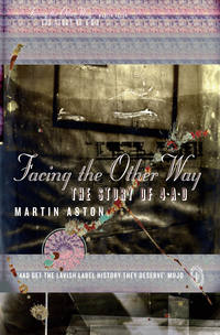 Купить книгу Facing the Other Way: The Story of 4AD, автора Martin  Aston