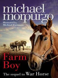 Купить книгу Farm Boy, автора Michael  Morpurgo